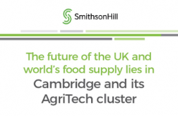The Future of the UK and World's Food Supply lies in Cambridge