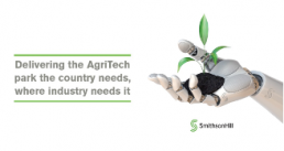 Delivering the AgriTech park the country needs, where industry needs it